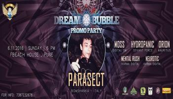 Dream Bubble- Promo Gig Feat. Parasect-Boom Shanka Recds, Hydropanic and More-6th Nov-Pune