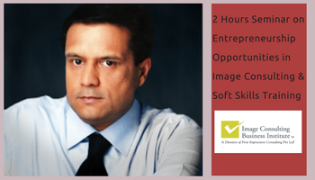 Entrepreneurship Opportunities in Image Consulting and Soft Skills Training (10 Dec, Andheri West)
