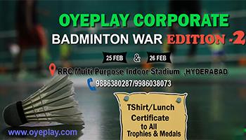 2nd OyePlay Corporate Badminton WAR - Hyderabad