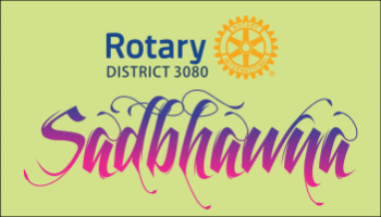 Sadbhavna : Rotary 3080 District Conference