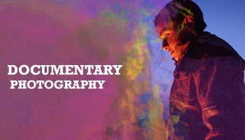 DOCUMENTARY PHOTOGRAPHY AND THE  ART OF VISUAL STORY TELLING