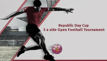Republic Day Cup: 5 a side Open Football Tournament