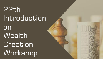 22th-Introduction on Wealth Creation Workshop