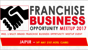 Franchise Opportunity Meetup Jaipur