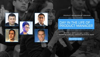 Seminar- Day in the Life of Product Manager, Bangalore Series