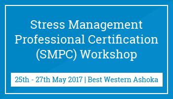 Stress Management Professional Certification (SMPC) Workshop