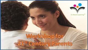 Workshop for 21st Century Parents