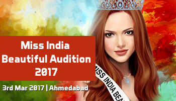 Miss India Beautiful Audition 2017 - Ahmadabad