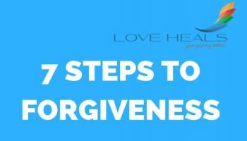 7 Steps to Forgiveness