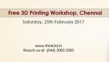 Free 3D Printing Workshop, Chennai