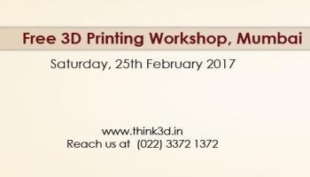 Free 3D Printing Workshop, Mumbai