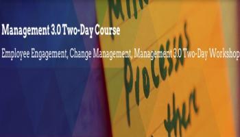 Management 3.0 Foundation - Agile Leadership Practices