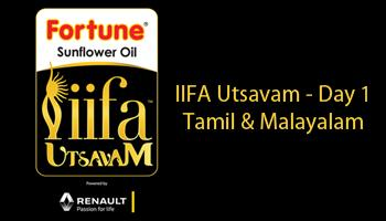 IIFA Utsavam - Day 1 Tamil and Malayalam