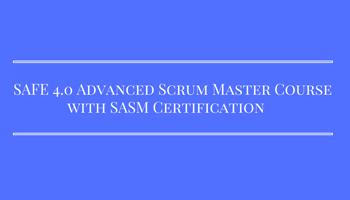 SAFe 4.0 Advanced Scrum Master Certification, Chennai