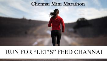 CHENNAI MINI MARATHON - RUN FOR LETS FEED CHENNAI