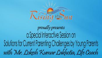 Interactive Session on Solutions for Current Parenting Challenges by Young Parents
