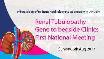First National Meeting On Renal Tubular Disorders (Gene to Bedside)