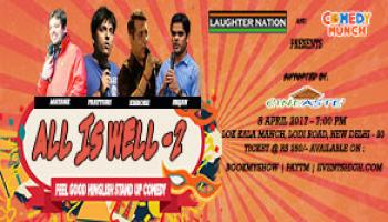 All is Well 2 - A feel good hinglish stand up comedy