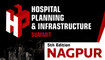 Hospital Planning and Infrastructure (H.P.I.) Summit - Nagpur