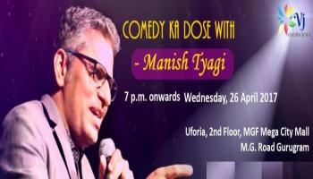 Comedy ka dose with Manish Tyagi and Dance on the Floor its Bollywood Night
