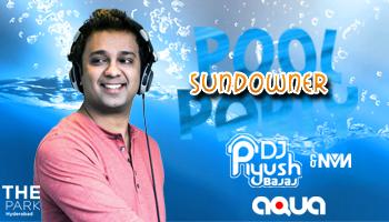 SUNDOWNER POOL PARTY with DJ PIYUSH BAJAJ