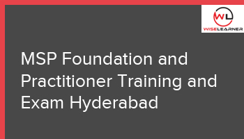 MSP Foundation And Practitioner Training And Exam Hyderabad