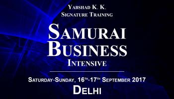 Samurai Business Intensive, Delhi - Yabshad K. K. Signature Training