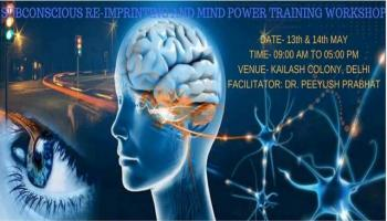 Subconscious Re-imprinting and Mind power Training by Dr.Peeyush Prabhat