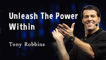 Unleash The Power Within by Tony Robbins