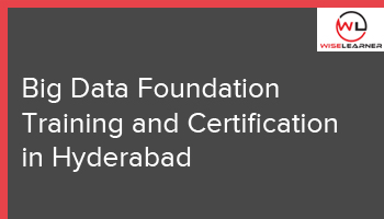 Big Data Foundation Training and Certification in Hyderabad