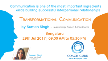 Transformational Communication by Suman Singh-Leadership Coach - Bengaluru
