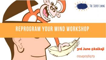 Reprogram Your Mind Workshop