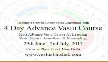 4 Day Advance AstroVastu Course