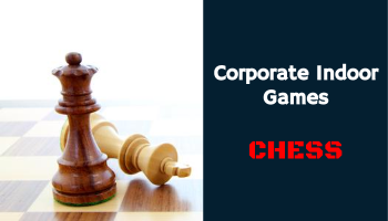 Chess - Corporate Indoor Games