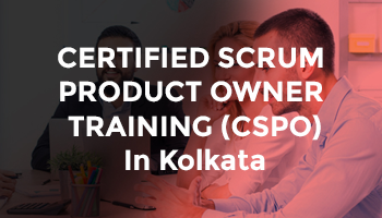 CERTIFIED SCRUM PRODUCT OWNER TRAINING (CSPO) In Kolkata