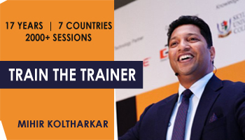 3 Day Train the Trainer Workshop by Mihir Koltharkar in Chennai