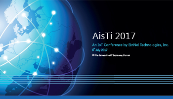 AisTi 2017 - An IoT Conference by EinNel Technologies