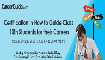 Certification in How to Guide Class 10th Students for their Careers