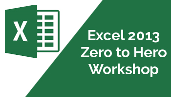 Excel 2013 - Zero to Hero Workshop