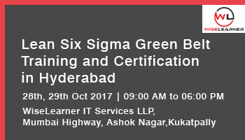 Lean Six Sigma Green Belt Training and Certification in Hyderabad with Best Trainer