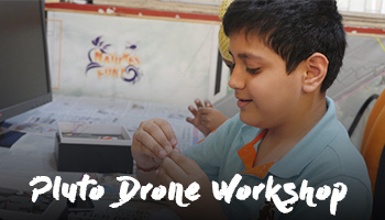 Pluto Drone Workshop - By Drona Aviation
