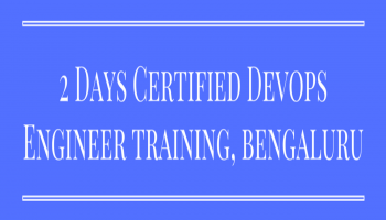 2 Days Certified DevOps Engineer Training, Bengaluru