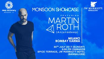 Deep Dictionary Monsoon Showcase featuring Martin Roth (Anjunadeep)