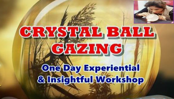 Crystal Ball Gazing Workshop by Neera Sareen on 30th July