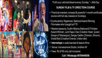 SUNDAY FILM and TV DIRECTION COURSE in MUMBAI