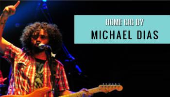 Home Gig by Michael Dias