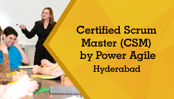 Certified Scrum Master (CSM)  by Power Agile, Hyderabad (21-22 Oct 2017, Weekend)