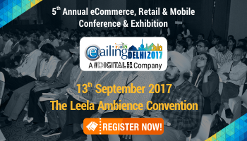 eTailing India Delhi 2017 : 5th Annual eCommerce, Retail And Mobile Conference And Exhibition