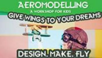 AEROMODELLING - WORKSHOP FOR KIDS