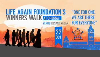 Life Again Foundation Winners walk Chennai
